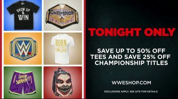 WWE Shop TV Spot, 'Endless Possibilities: 50% off Tees and 25% off Titles' Song by Command Sisters - Thumbnail 9