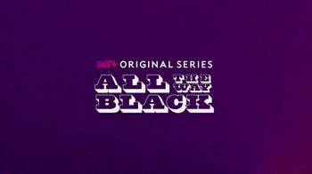 BET+ TV Spot, 'All the Way Black' - Thumbnail 2
