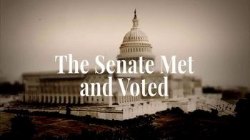 Turning Point USA TV Spot, 'The Senate Met and Voted' - Thumbnail 4