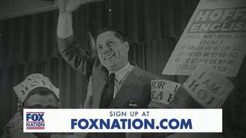 FOX Nation TV Spot, 'Riddle: The Search for James R. Hoffa' - Thumbnail 1