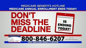 Medicare Benefits Hotline TV Spot, 'Annual Enrollment Period: Final Day'