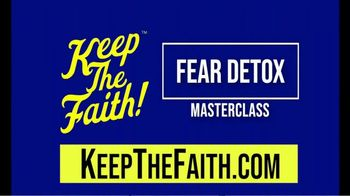 KeepTheFaith Radio Networks TV Spot, 'Fear Detox Masterclass' Featuring  Trish Blackwell - Thumbnail 9