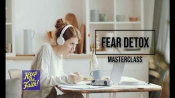 KeepTheFaith Radio Networks TV Spot, 'Fear Detox Masterclass' Featuring  Trish Blackwell