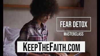 KeepTheFaith Radio Networks TV Spot, 'Fear Detox Masterclass' Featuring  Trish Blackwell - Thumbnail 6