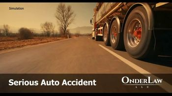 Onder Law Firm TV Spot, 'Serious Auto Accident: Commercial Vehicles' - Thumbnail 1