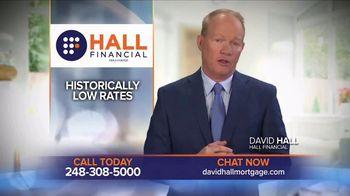 Hall Financial TV Spot, 'Historic Lows' - Thumbnail 2