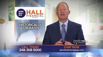 Hall Financial TV Spot, 'Historic Lows' - Thumbnail 3