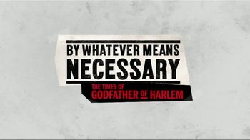 EPIX TV Spot, 'By Whatever Means Necessary: The Times of Godfather of Harlem' - Thumbnail 10