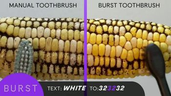 Burst Sonic Toothbrush TV Spot, 'From Brushing to Bursting'