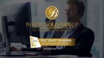 Birch Gold Group TV Spot, 'Don't Get Left Behind' - Thumbnail 5