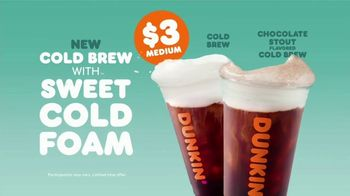 Dunkin' Cold Brew with Sweet Cold Foam TV Spot, 'Perfect Top: $3' - Thumbnail 7