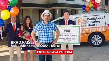 Publishers Clearing House TV Spot, 'Change Your Life: $7,000 a Week' Featuring Brad Paisley - 962 commercial airings
