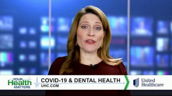 UnitedHealthcare TV Spot, 'Your Health Matters: COVID-19 & Dental Care' - Thumbnail 8