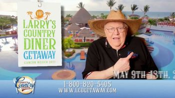 Larry's Country Diner Getaway TV Spot, '2021: Cancun, Mexico'