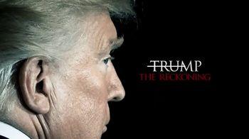 Hulu TV Spot, 'Trump: The Reckoning' - Thumbnail 7