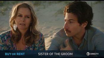 DIRECTV Cinema TV Spot, 'Sister of the Groom' - 3 commercial airings