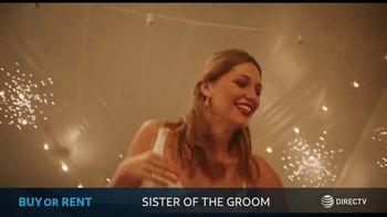 DIRECTV Cinema TV Spot, 'Sister of the Groom' - Thumbnail 5