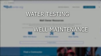 Wellowner.org TV Spot, 'Keep Your Water Safe' - Thumbnail 3
