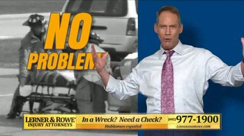 Lerner and Rowe Injury Attorneys TV Spot, 'No Problem' - Thumbnail 3
