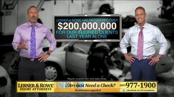 Lerner and Rowe Injury Attorneys TV Spot, 'Over $200 Million Recovered Last Year'