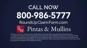 Pintas & Mullins Law Firm TV Spot, 'Immediate Alert: Roundup' - Thumbnail 8