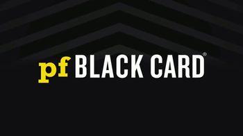 PF Black Card Free Month Sale TV Spot, 'All The Perks' - Thumbnail 6