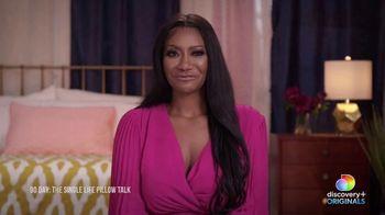 Discovery+ TV Spot, '90 Day Fiance: The Single Life Pillow Talk' - Thumbnail 5