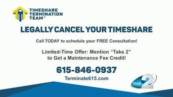 Timeshare Termination Team TV Spot, 'Take 2: Annual Maintenance Fees' - Thumbnail 9