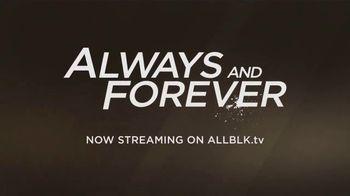 ALLBLK.tv TV Spot, 'Always and Forever' - Thumbnail 5