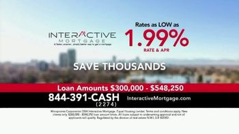 Interactive Mortgage TV Spot, 'As Low as 1.99%'
