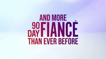 Discovery+ TV Spot, '90 Day Fiancé Universe' - Thumbnail 3