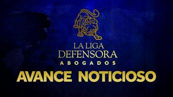 La Liga Defensora TV Spot, 'Avance noticioso' [Spanish] - Thumbnail 1