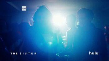 Hulu TV Spot, 'The Sister' - Thumbnail 2