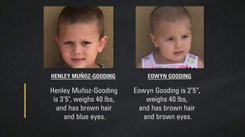 National Center for Missing & Exploited Children TV Spot, 'Henley Muñoz-Gooding and Eowyn Gooding' - Thumbnail 9