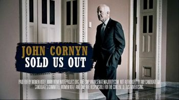 Women Vote! TV Spot, 'John Cornyn: Get Real' - Thumbnail 7