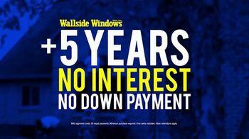 Wallside Windows TV Spot, 'Buy One, Get One Free: Five Years No Interest' - Thumbnail 6