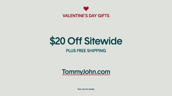 Tommy John TV Spot, 'Valentine's Day: The Perfect Fit: $20 Off Sitewide' - Thumbnail 10