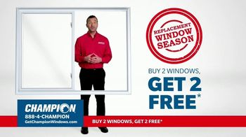 Champion Windows TV Spot, \'Replacement Window Season: Buy Two Get Two\'