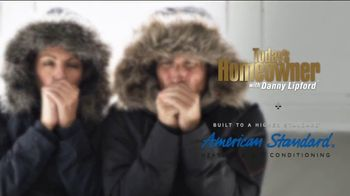 American Standard Heat Your Home Week TV Spot, 'Today's Homeowner: Keep the Cold Outside' - Thumbnail 4