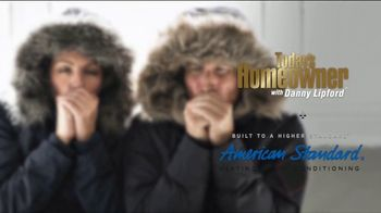American Standard Heat Your Home Week TV Spot, 'Today's Homeowner: Keep the Cold Outside' - Thumbnail 5