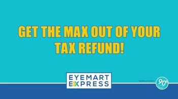 Eyemart Express TV Spot, 'Tax Refund: Two Pairs Under $40'