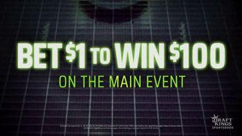 DraftKings Sportsbook TV Spot, 'UFC 254: Bet $1 to Win $100' - Thumbnail 3