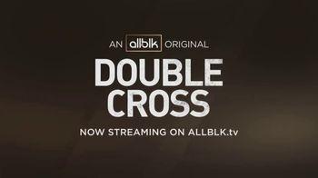 ALLBLK TV Spot, 'Double Cross' - Thumbnail 8