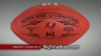 Big Time Bats TV Spot, 'Tampa Bay Bucs Super Bowl LV Champions' - 12 commercial airings