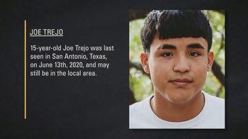 National Center for Missing & Exploited Children TV Spot, 'Joe Trejo'