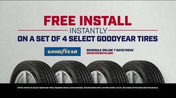 PepBoys TV Spot, 'Our Look: Free Installation: Goodyear Tires' - Thumbnail 10