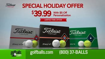 Golfballs.com TV Spot, 'Special Holiday Offer: Titleist Pro V1, V1X and AVX for $39.99'