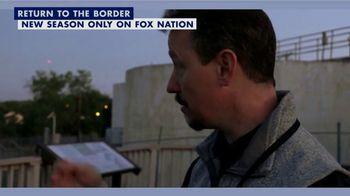 FOX Nation TV Spot, 'Lara Logan Has No Agenda: Return to the Border' - Thumbnail 5