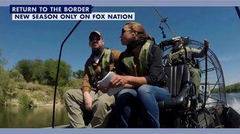 FOX Nation TV Spot, 'Lara Logan Has No Agenda: Return to the Border' - Thumbnail 6