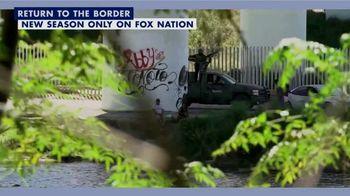FOX Nation TV Spot, 'Lara Logan Has No Agenda: Return to the Border' - Thumbnail 8